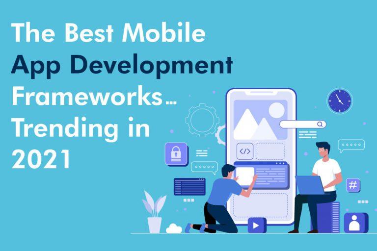 Best Mobile App Development Frameworks